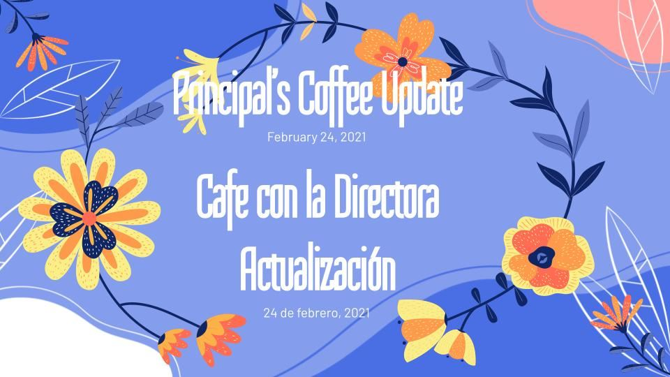 February Principal's Coffee Slides
